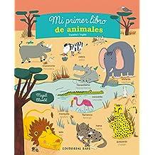 Mi primer libro de animales. Español/Inglés (Base Kids)