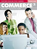 Oxford english for careers. Commerce. Student's book. Per le Scuole superiori. Con espansione online: 2
