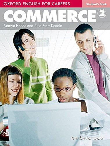 Oxford english for careers. Commerce. Student's book. Per le Scuole superiori. Con espansione online: Commerce 2. Student's Book