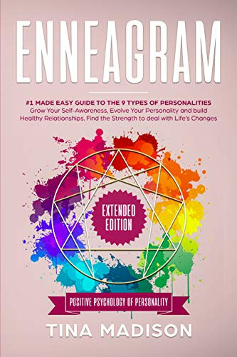 Enneagram: #1 Made Easy Guide to the 9 Type of Personalities. Grow Your Self-Awareness, Evolve Your Personality, and build Healthy Relationships. Find ... (Positive Psychology of Personality Book 2) book cover