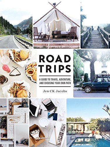 Road Trips: A Guide to Travel, Adventure, and Choosing Your Own Path (Scrapbooking Road Trip)