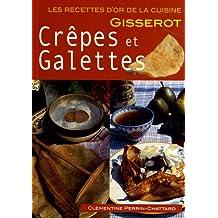 CREPES et GALETTES-RECETTES D'OR-Nlle Edition 2euros
