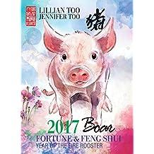 Fortune & Feng Shui 2017 BOAR (English Edition)