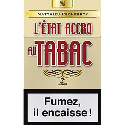 L'Etat accro au tabac (Documents)