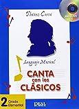 Canta con los Clásicos, Vol. 2 - Grado Elemental (RM Entonacion)