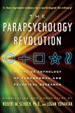 Parapsychology Revolution: A Concise Anthology of Paranormal and Psychical Research