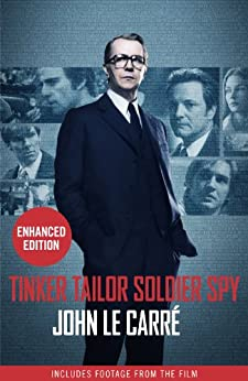 Tinker Tailor Soldier Spy by [Le Carré, John]