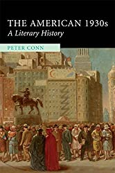 [The American 1930s: A Literary History] (By: Peter Conn) [published: March, 2009]