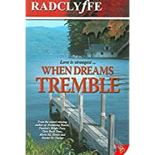 [(When Dreams Tremble)] [By (author) Radclyffe] published on (February, 2007)