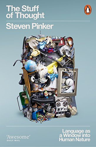 The Stuff of Thought: Language as a Window into Human Nature (Penguin Press Science) por Steven Pinker