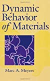 Dynamic Behavior of Materials by Marc Andr?de?ed??? Meyers (1994-09-27)