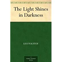 The Light Shines in Darkness (English Edition)
