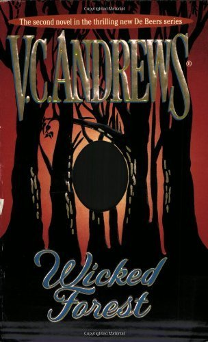 wicked-forest-debeers-by-andrews-vc-2002-mass-market-paperback