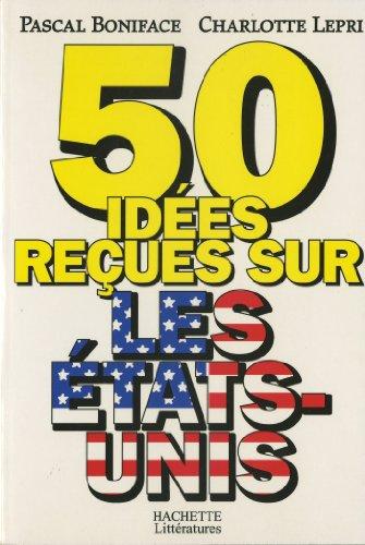 50 ides reues sur les Etats-Unis (Socit)