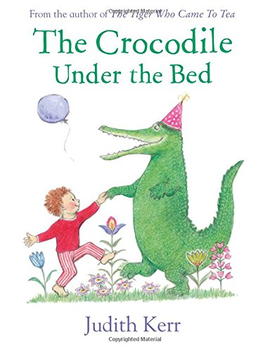 The Crocodile Under the Bed por Judith Kerr