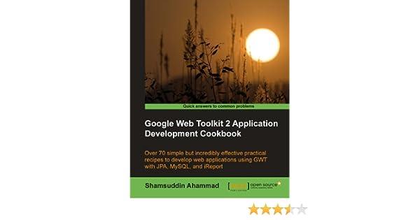 Google Web Toolkit 2 Application Development Cookbook Pdf