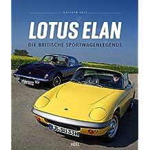 Lotus Elan: Die britische Sportwagenlegende