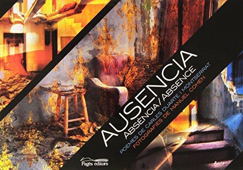 Ausencia: Absència/Absence (Visió) por Carles Duarte  Montserrat