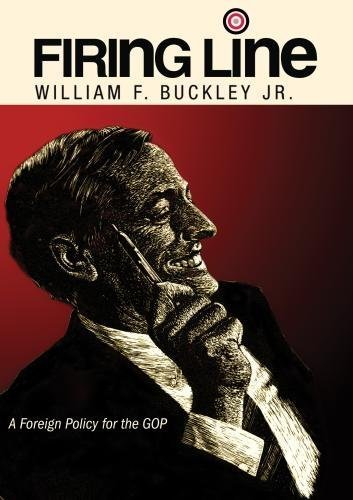 Preisvergleich Produktbild Firing Line with William F. Buckley Jr. A Foreign Policy for the GOP by Charles H. Percy