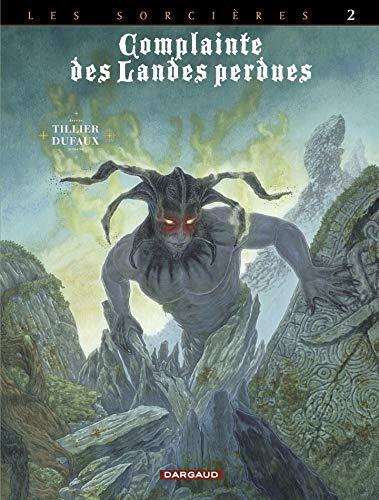 Complainte des landes perdues - Cycle 3 -Tome 2 par Dufaux Jean