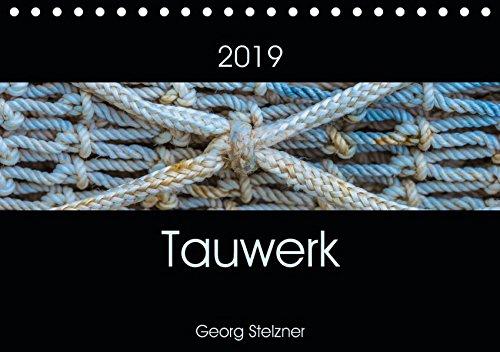 Fester Hafen (Tauwerk (Tischkalender 2019 DIN A5 quer): Schiffstaue - Ästhetik des Banalen. (Monatskalender, 14 Seiten ) (CALVENDO Kunst))