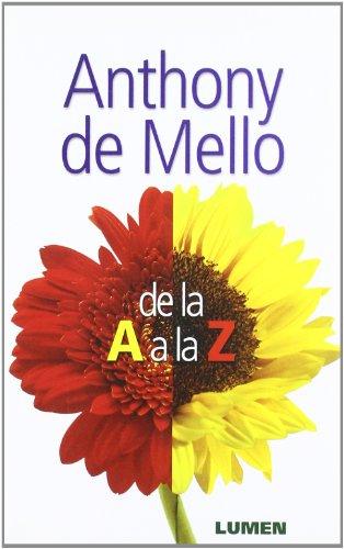 Anthony De Mello De La A A La Z Cuadern Rustica Spanish Edition