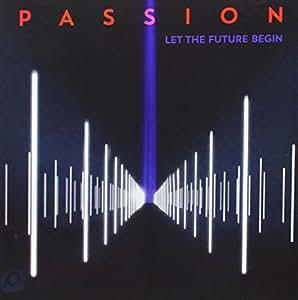 Passion: Live 2013