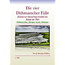 Die vier Dithmarscher Fälle (Kommissar Simonsberg ermittelt am Rande der Welt 1)