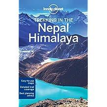 Lonely Planet Nepal Himalaya Trekking (Walking Guides)