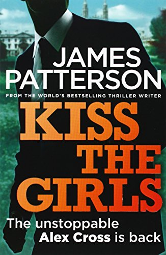 Kiss the Girls (Alex Cross 02)