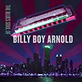 The Blues Soul of Billy Boy Arnold