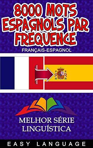 Couverture du livre 8000 mots espagnols par fréquence (FRANÇAIS-ESPAGNOL)