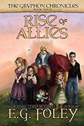 Rise of Allies (The Gryphon Chronicles, Book 4) (English Edition)