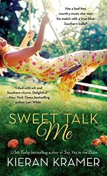 Sweet Talk Me by [Kramer, Kieran]
