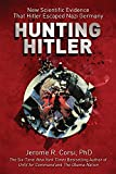 Best Nazi Germanies - Hunting Hitler: New Scientific Evidence That Hitler Escaped Review