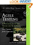 Agile Testing: A Practical Guide for...