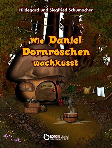 Wie Daniel Dornröschen wachküsst (Hexe In Schneewittchen)