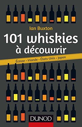 101-whiskies-a-decouvrir-ecosse-irlande-etats-unis-japon-hors-collection