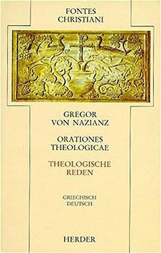 Orationes theologicae = Theologische Reden (Fontes Christiani 2. Folge, Leinen) by Gregor von Nazianz (1996-08-21)