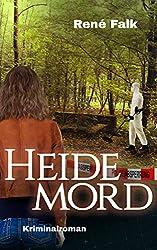 Heidemord (Denise Malowski und Tobias Heller ermitteln 12)