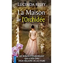 La Maison de l'Orchidée (French Edition)