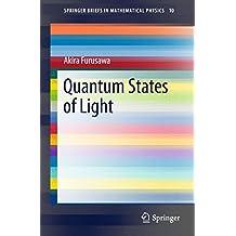 Quantum States of Light (SpringerBriefs in Mathematical Physics)
