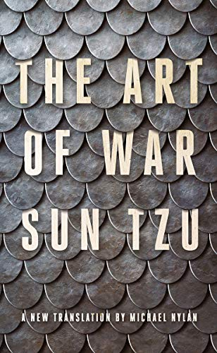 The Art of War - A New Translation by Michael Nylan