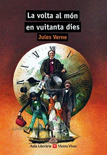 LA VOLTA AL MON EN 80 DIES N/C: 000001 (Aula Literària) - 9788431662943