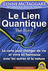 Le lien Quantique - The Bond