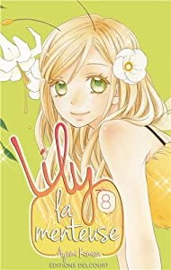 Lily la menteuse Edition simple Tome 8