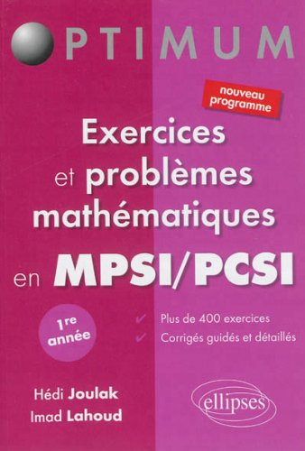 Exercices et Problmes Mathmatiques en MPSI/PCSI Premire Anne