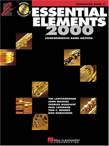 Essential Elements 2000 Comprehensive Band Method, Conductor Book 2 [With CD (Audio)]