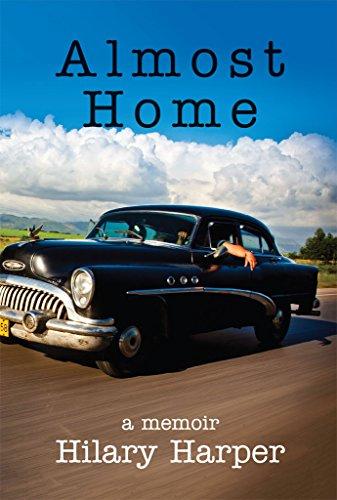 Almost Home: a memoir (English Edition)