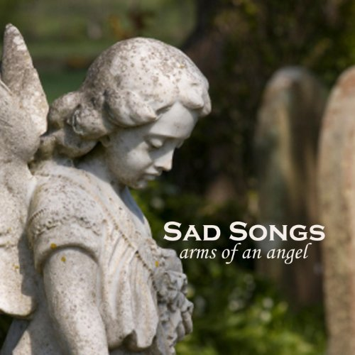 sad-songs-arms-of-an-angel-soft-rock